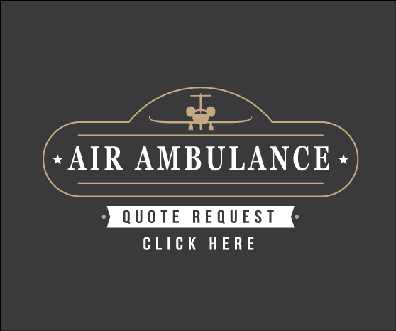 Click here for an Air Ambulance, Bed to Bed Transport Quote or call 1-800-346-3556